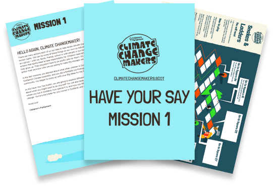 Have Your Say - Mission 1